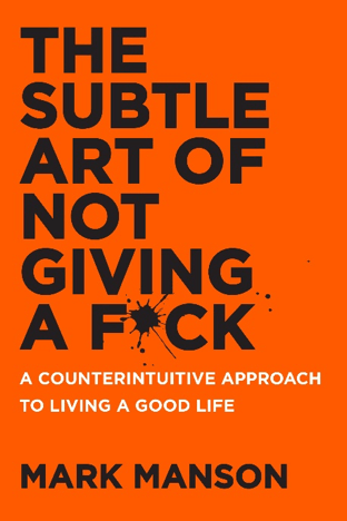 The subtle art of not giving a f***